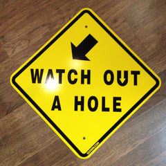 "Actual ""A Hole"" sign"