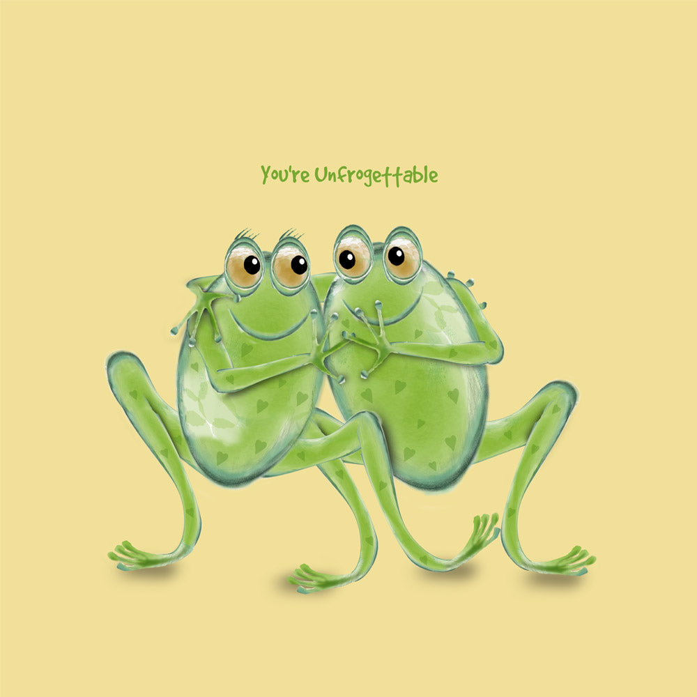 You're Unfrogettable – a frog themed greetings card