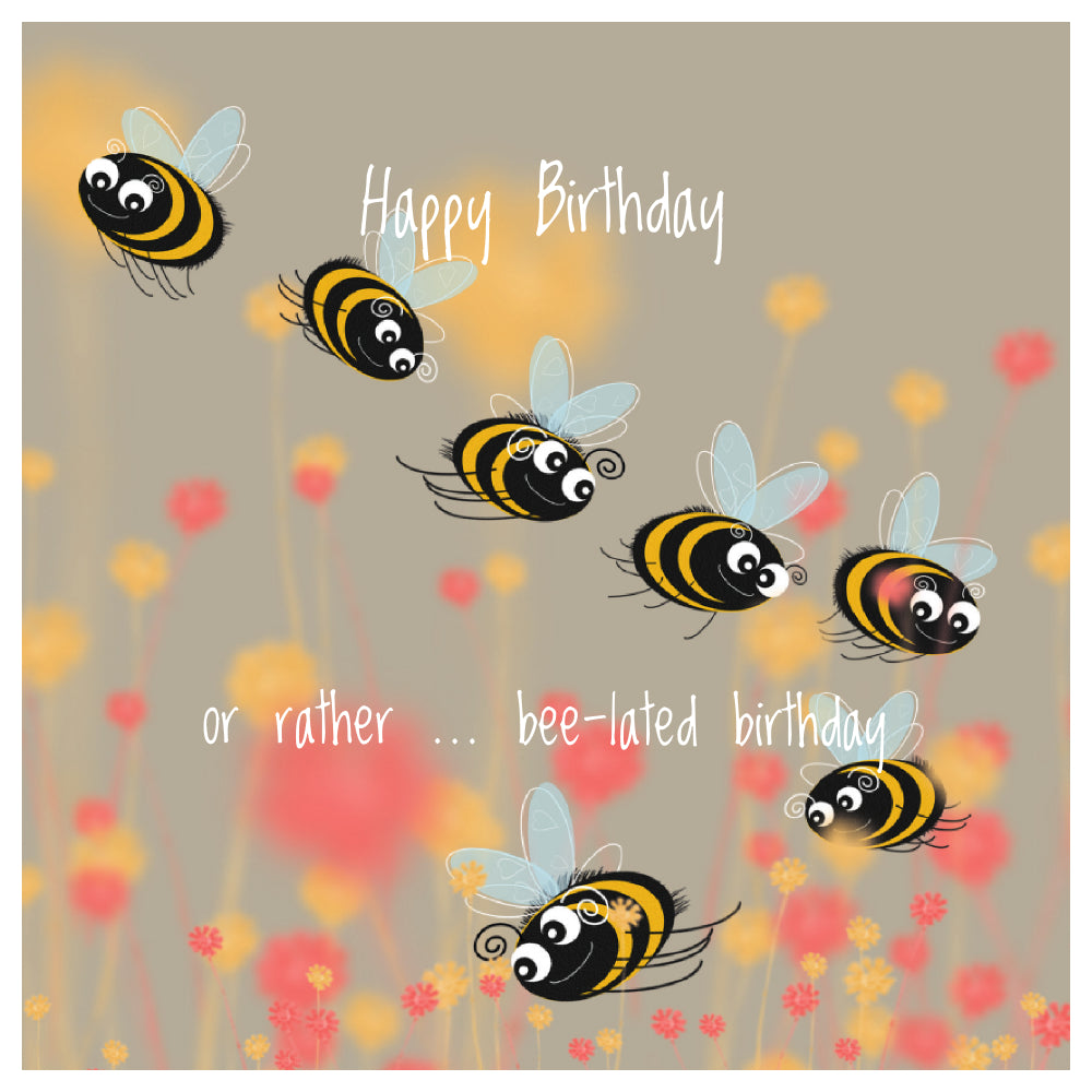 Bee-lated Birthday