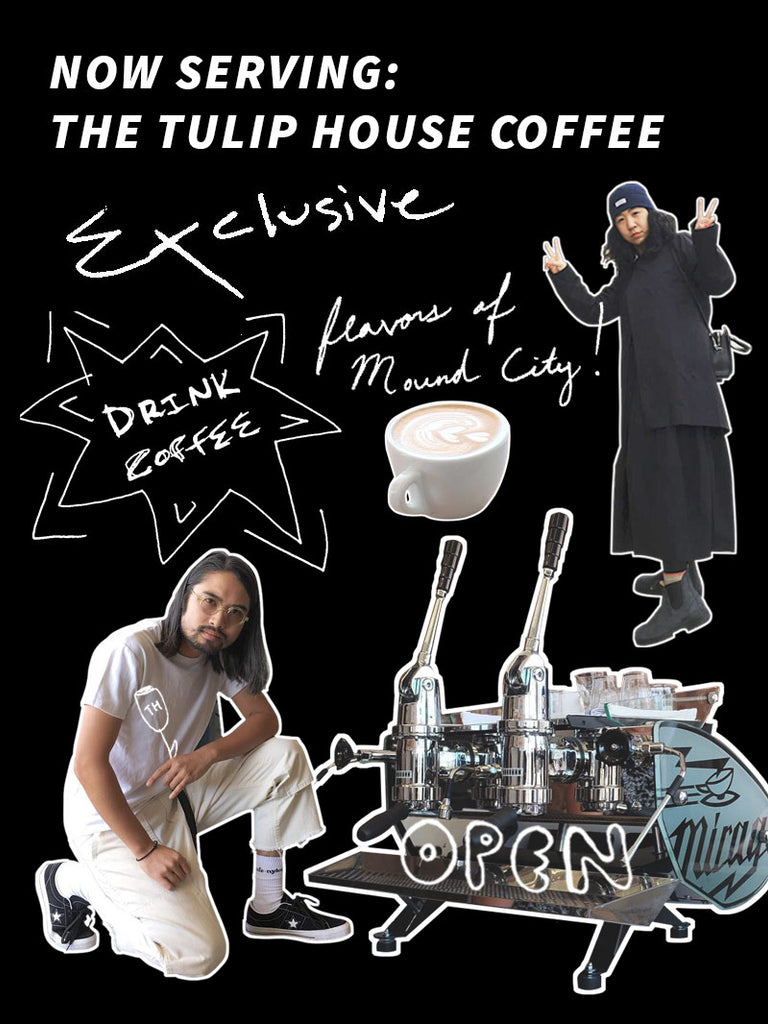 Now Serving - The Tulip House Coffee