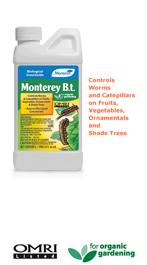 Monterey B.T. (Bacillus Thuringiensis) OMRI listed