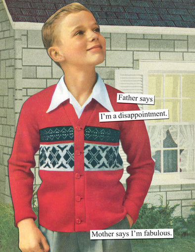 Card - Anne Taintor Father Says I'm a Disappointment