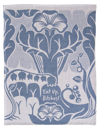 Blue Q teatowel - Eat Up Bitches!