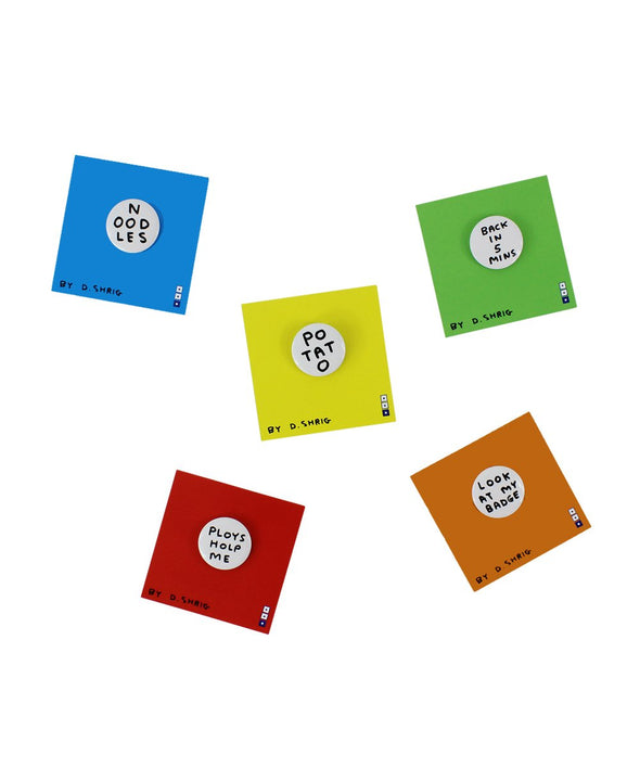 David Shrigley Pin - Various styles