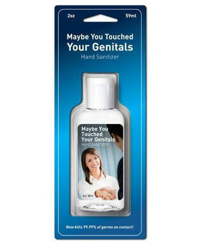 Maybe You Touched Your Genitals hand sanitiser