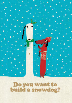 Card - Roger la Borde Do You Want to Build a Snowdog