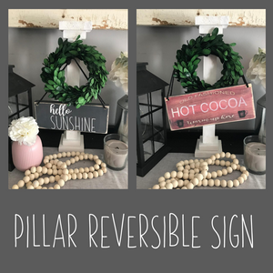 Wreath Pillar & Flip Sign