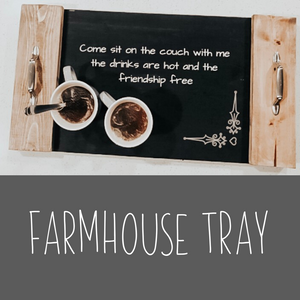 Farmhouse Tray Kit