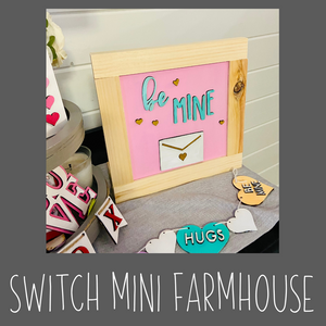 MINI switch up Farmhouse Sign Kit