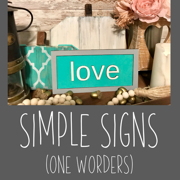 "Simple Signs- ""The ONE worder"" Kit"