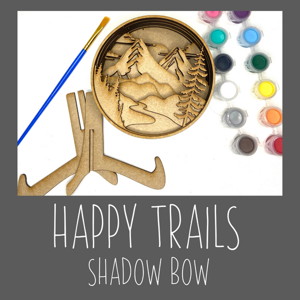 Shadow box- Happy Trails