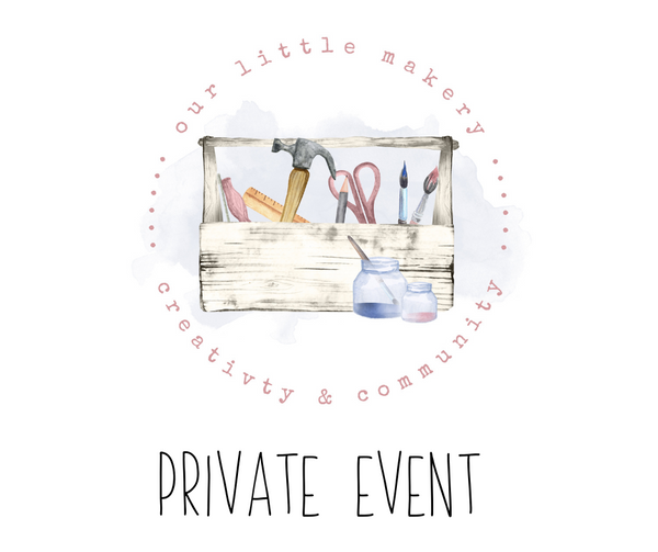 Private event- Our Little Makery-Pick Your Project- December 8th @ 6pm