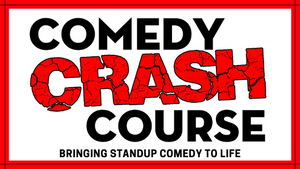 Comedy Crash Course - Aug 15