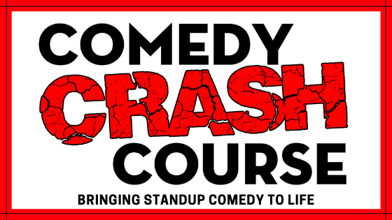 Comedy Crash Course - Oct 10th