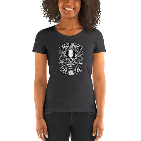 "T-shirt femme ""Only Judge Can Judge Me"""