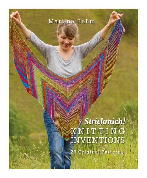 Strickmich! Knitting Inventions – 20 original patterns by Martina Behm