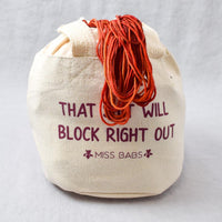That S**t Will Block Right Out Project Bag