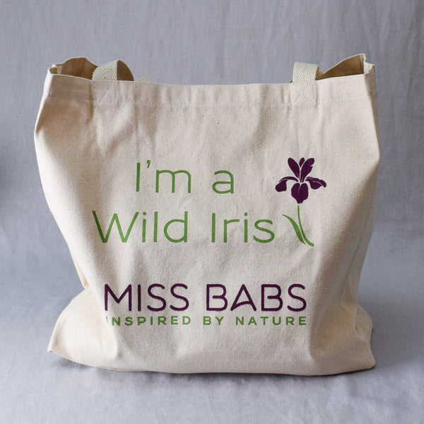 I'm a Wild Iris Tote Bag - Miss Babs Canvas Tote