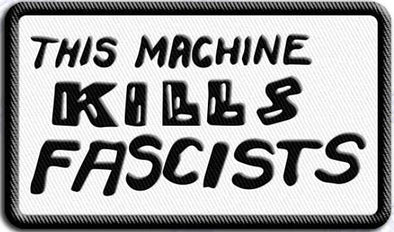 This Machine Kills Fascists Woody's Writing Patch
