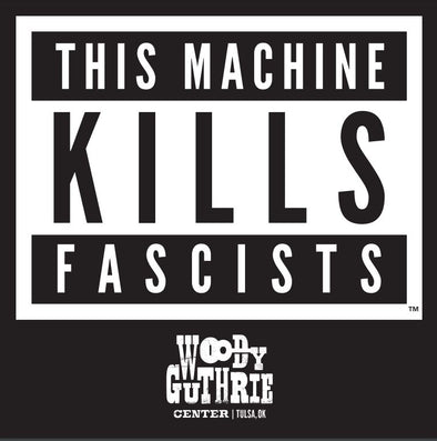 This Machine Kills Fascists Parental Guidance Sticker