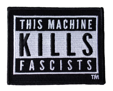 This Machine Kills Fascists Parental Guidance Patch