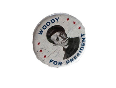 Woody For President Button