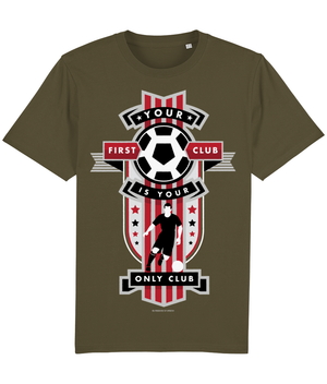 Your First Club is your Only Club - T-Shirt