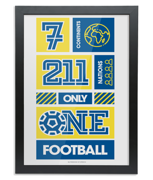 7 Continents 211 Nations Only 1 Football Framed A4 Print