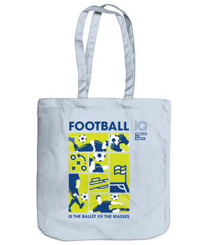 Football is the Ballet of the Masses - Organic Cotton Tote Bag
