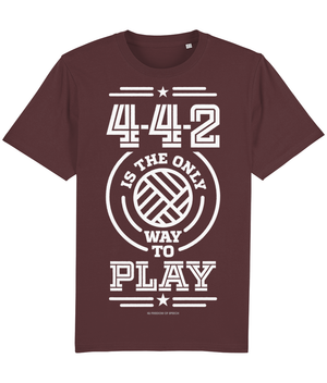 4-4-2 is the only way to Play T-Shirt