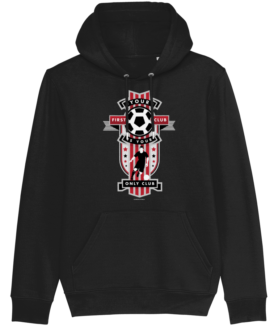 Your First Club is your Only Club Men's Hoodie