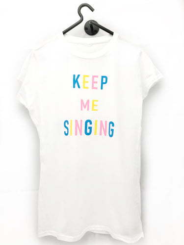 Keep Me Singing  - Basic T Light