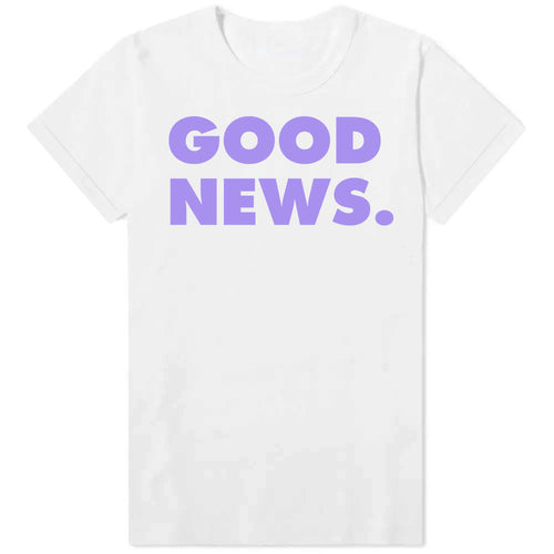 GOOD NEWS - Womens White Tee