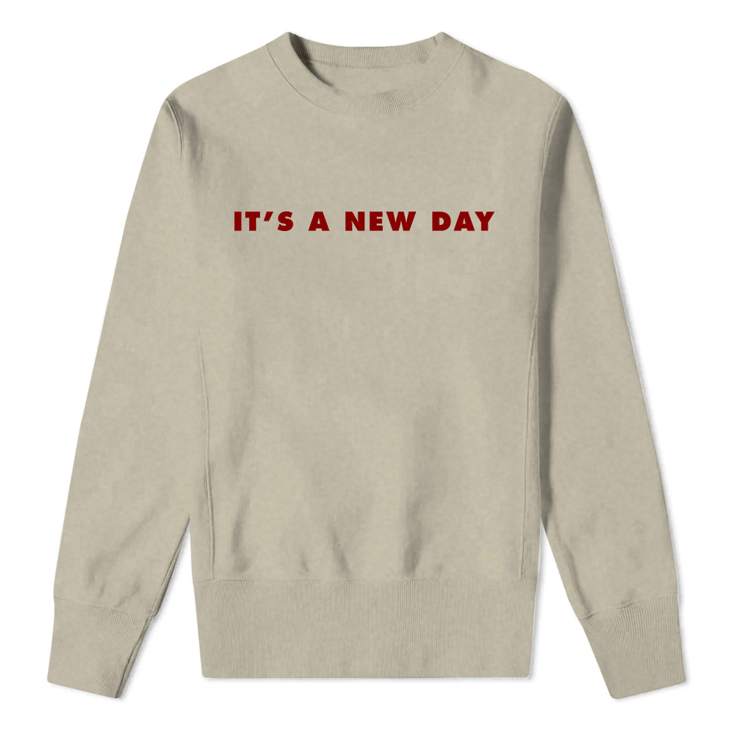 IT'S A NEW DAY - Sand Sweatshirt