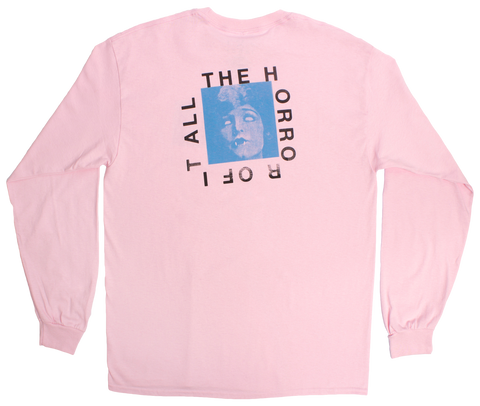 Horror Of It All Long Sleeve Tee