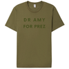 DR. AMY FOR PREZ -olive - Yellowcake Shop