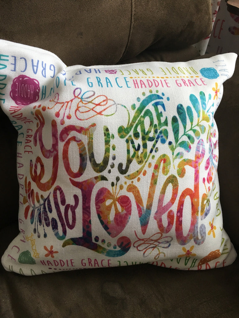 You Are So Loved Custom Throw Pillow