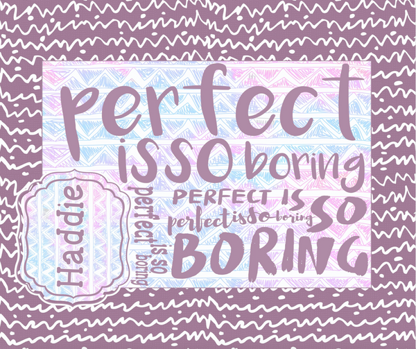 Perfect is so Boring blanket