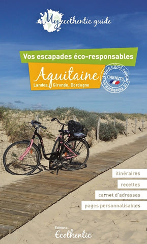 My ecothentic guide Aquitaine