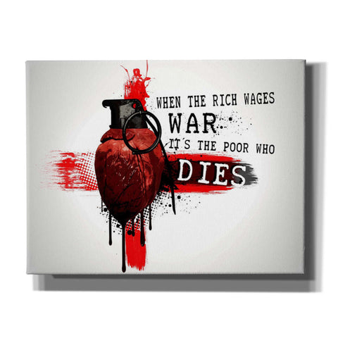 """When The Rich Wages War"" by Nicklas Gustafsson, Giclee Canvas Wall Art"
