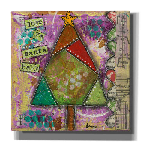 'Love Ya Santa Baby' by Denise Braun, Canvas Wall Art,Size 1 Square