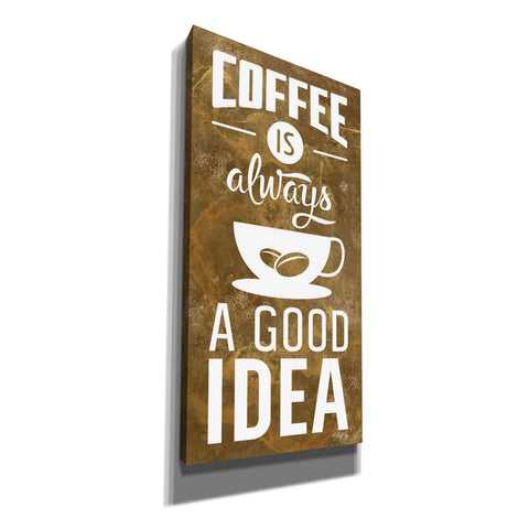 'Coffee is Always a Good Idea' by Marla Rae, Canvas Wall Art