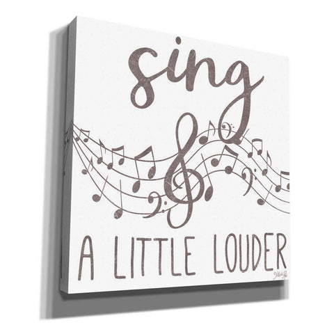 'Sing & A Little Louder' by Marla Rae, Canvas Wall Art
