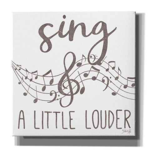 Image of 'Sing & A Little Louder' by Marla Rae, Canvas Wall Art