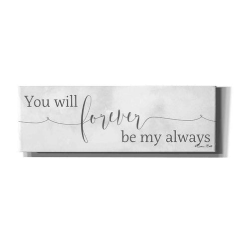 'Forever be My Always' by Susan Ball, Canvas Wall Art