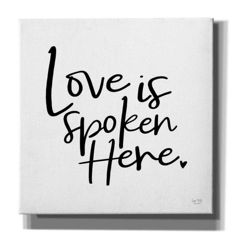 'Love is Spoken Here' by Lux + Me Designs, Canvas, Wall Art