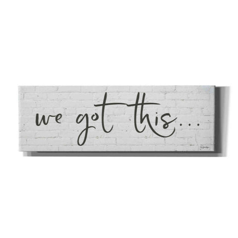 'We Got This' by Susie Boyer, Canvas, Wall Art