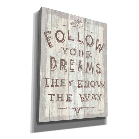 Image of 'Follow Dreams Driftwood' by Sue Schlabach, Canvas Wall Art
