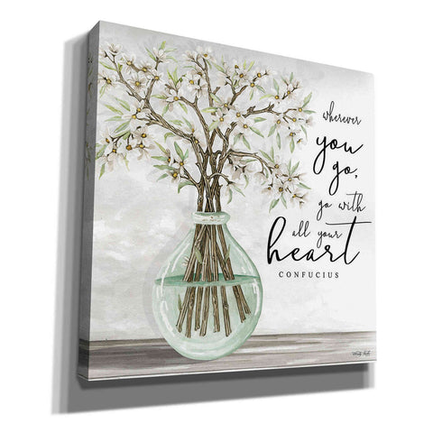 'Go With All Your Heart' by Cindy Jacobs, Canvas Wall Art