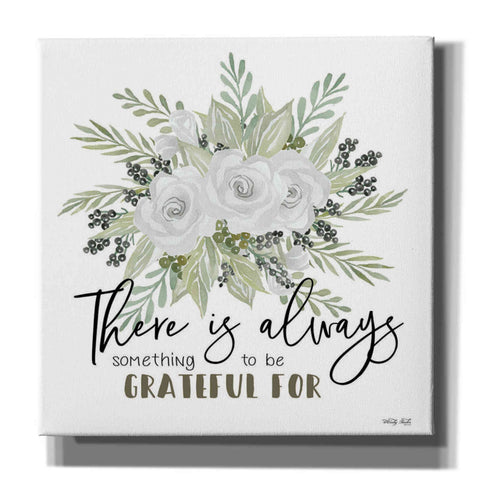 'There is Always Something to be Grateful For' by Cindy Jacobs, Canvas Wall Art